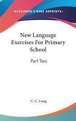 New Language Exercises for Primary School af C. C. Long