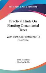 Practical Hints on Planting Ornamental Trees