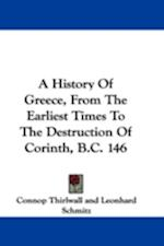 A History of Greece, from the Earliest Times to the Destruction of Corinth, B.C. 146