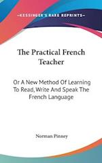 The Practical French Teacher