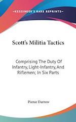 Scott's Militia Tactics af Pierce Darrow