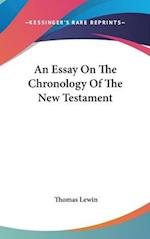 An Essay on the Chronology of the New Testament af Thomas Lewin