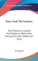 Iona and the Ionians af W. Maxwell