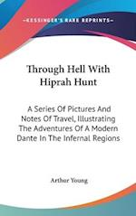 Through Hell with Hiprah Hunt af Arthur Young