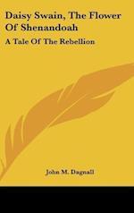 Daisy Swain, the Flower of Shenandoah
