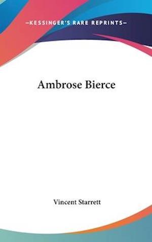 Bog, hardback Ambrose Bierce af Vincent Starrett