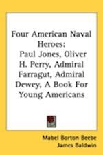 Four American Naval Heroes