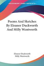 Poems and Sketches by Eleanor Duckworth and Milly Wentworth