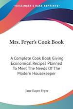 Mrs. Fryer's Cook Book af Jane Eayre Fryer