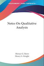 Notes on Qualitative Analysis af Horace G. Byers, Henry G. Knight