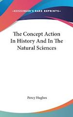 The Concept Action in History and in the Natural Sciences