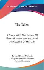 The Teller af Edward Noyes Westcott, Forbes Heermans, Margaret Westcott Muzzey