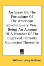 An Essay on the Portraiture of the American Revolutionary War