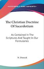 The Christian Doctrine of Sacerdotium af N. Dimock