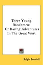 Three Young Ranchmen