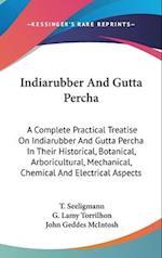 Indiarubber and Gutta Percha af G. Lamy Torrilhon, T. Seeligmann