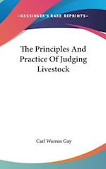 The Principles and Practice of Judging Livestock af Carl Warren Gay