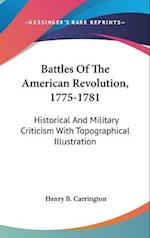Battles of the American Revolution, 1775-1781
