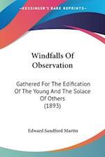 Windfalls of Observation af Edward Sandford Martin