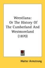 Wrestliana af Walter Armstrong
