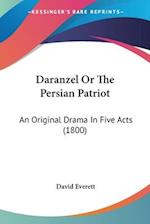 Daranzel or the Persian Patriot