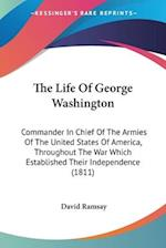 The Life of George Washington af David Ramsay