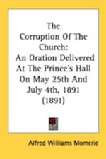 The Corruption of the Church af Alfred Williams Momerie