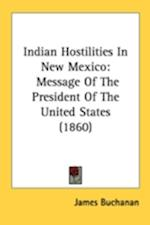Indian Hostilities in New Mexico af James Buchanan