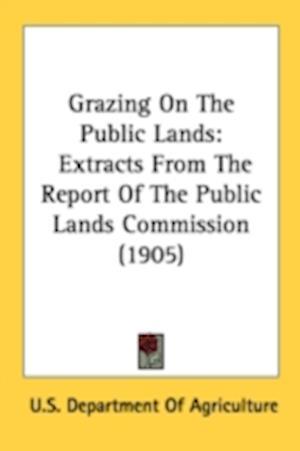 Bog, paperback Grazing on the Public Lands af Department Of Agriculture U S Department of Agriculture