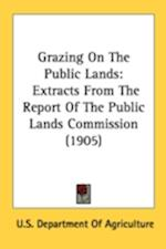Grazing on the Public Lands af Departm U. S. Department of Agriculture, U. S. Department of Agriculture