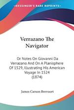 Verrazano the Navigator af James Carson Brevoort