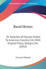 Rural Homes af Gervase Wheeler