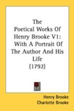 The Poetical Works of Henry Brooke V1