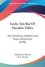 Lucky Ten Bar of Paradise Valley af Charles M. Stevens
