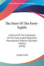 The Story of the Forty-Eighth af Joseph Gould
