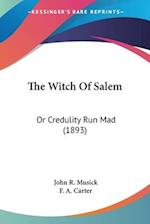 The Witch of Salem af John R. Musick