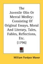 The Juvenile Olio or Mental Medley