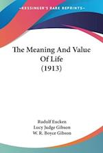The Meaning and Value of Life (1913)