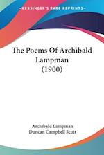 The Poems of Archibald Lampman (1900) af Archibald Lampman