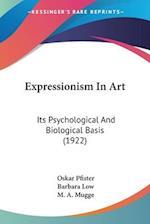 Expressionism in Art af Oskar Pfister