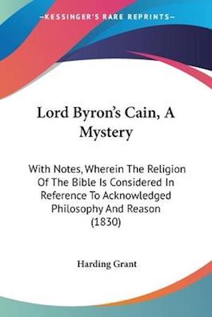 Bog, paperback Lord Byron's Cain, a Mystery af Harding Grant