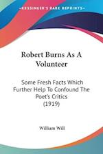 Robert Burns as a Volunteer af William Will