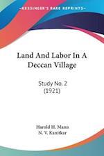 Land and Labor in a Deccan Village af N. V. Kanitkar, Harold H. Mann