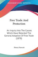 protectionism and free trade in america essay