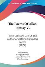 The Poems of Allan Ramsay V2 af Allan Ramsay