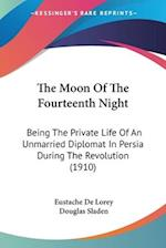 The Moon of the Fourteenth Night af Douglas Sladen, Eustache De Lorey