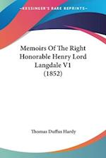 Memoirs of the Right Honorable Henry Lord Langdale V1 (1852) af Thomas Duffus Hardy