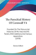 The Parochial History of Cornwall V4 af Davies Gilbert