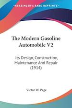The Modern Gasoline Automobile V2 af Victor W. Page