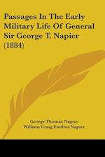 Passages in the Early Military Life of General Sir George T. Napier (1884) af William Craig Emilius Napier, George Thomas Napier